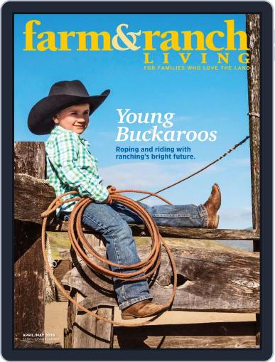 Farm and Ranch Living (Digital) April 1st, 2019 Issue Cover
