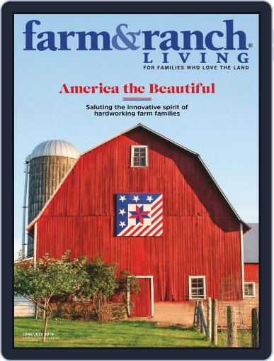 Farm and Ranch Living (Digital) June 1st, 2019 Issue Cover