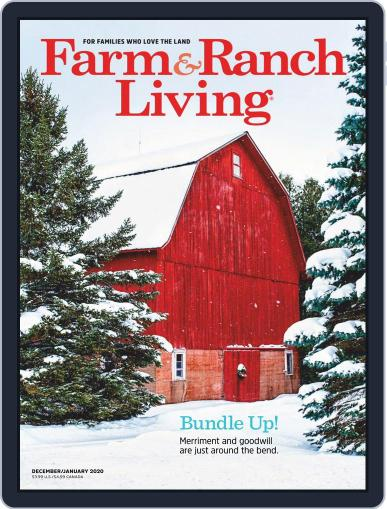 Farm and Ranch Living (Digital) December 1st, 2019 Issue Cover