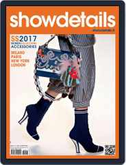 SHOWDETAILS ACCESSORIES (Digital) Subscription January 1st, 2017 Issue