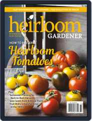 HEIRLOOM GARDENER (Digital) Subscription September 4th, 2017 Issue