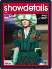 SHOWDETAILS PARIS+LONDON (Digital) Subscription April 1st, 2017 Issue