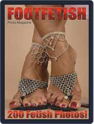 Foot Fetish Adult Photo (Digital) Subscription July 11th, 2019 Issue