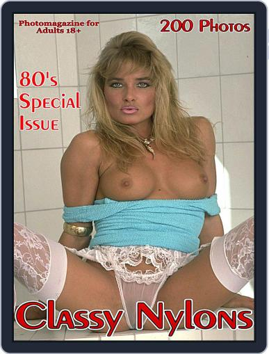 Classy Nylons Adult Photo (Digital) July 17th, 2018 Issue Cover