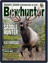Bowhunter (Digital) Subscription July 1st, 2019 Issue