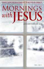 Mornings with Jesus (Digital) Subscription January 1st, 2018 Issue