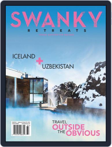 Swanky Retreats (Digital) January 1st, 2019 Issue Cover