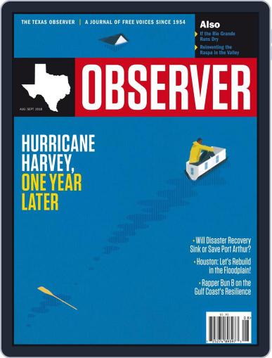 The Texas Observer (Digital) August 1st, 2018 Issue Cover