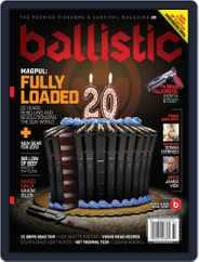 Ballistic (Digital) Subscription February 1st, 2019 Issue
