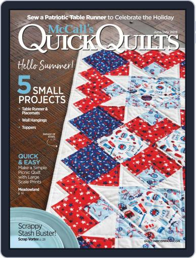 QUICK QUILTS (Digital) June 1st, 2019 Issue Cover