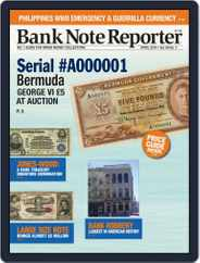 Banknote Reporter (Digital) Subscription April 1st, 2019 Issue