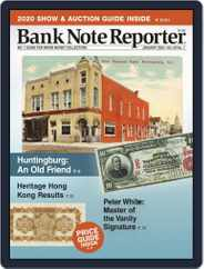 Banknote Reporter (Digital) Subscription January 1st, 2020 Issue