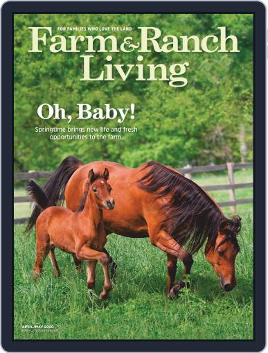 Farm and Ranch Living (Digital) April 1st, 2020 Issue Cover