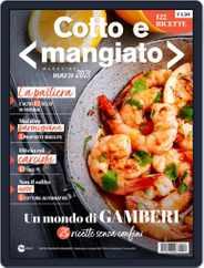 Cotto e Mangiato Magazine (Digital) Subscription March 1st, 2021 Issue