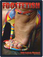 Foot Fetish Adult Photo (Digital) Subscription April 13th, 2020 Issue
