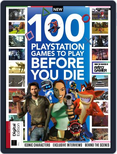 100 PlayStation Games to Play Before You Die Magazine (Digital) February 19th, 2020 Issue Cover