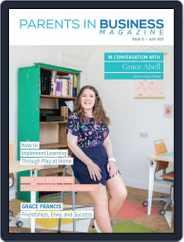 Parents in Biz Magazine (Digital) Subscription July 1st, 2021 Issue