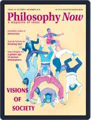 Philosophy Now (Digital) Subscription October 1st, 2016 Issue