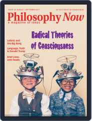 Philosophy Now (Digital) Subscription August 1st, 2017 Issue