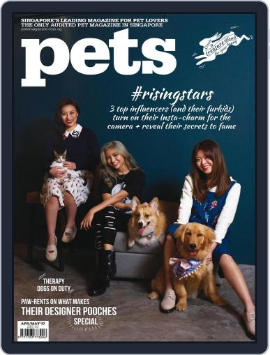 Pets Singapore April 1st, 2017 Digital Back Issue Cover