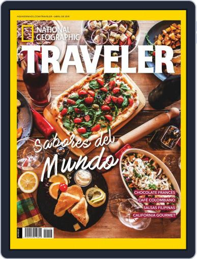 National Geographic Traveler - Mexico (Digital) April 1st, 2019 Issue Cover