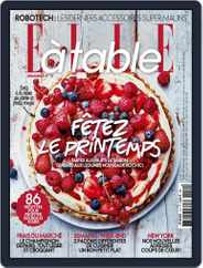ELLE à Table (Digital) Subscription May 1st, 2017 Issue