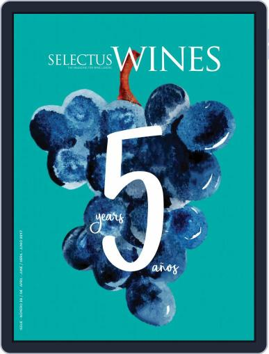 Selectus Wines (Digital) April 1st, 2017 Issue Cover