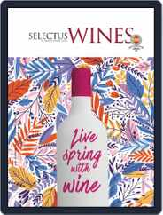 Selectus Wines (Digital) Subscription April 1st, 2019 Issue