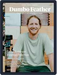Dumbo Feather (Digital) Subscription April 1st, 2017 Issue