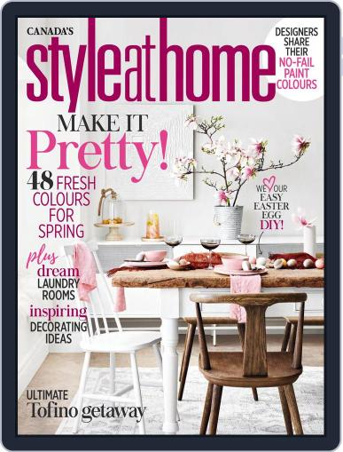 Style At Home Canada (Digital) April 1st, 2018 Issue Cover
