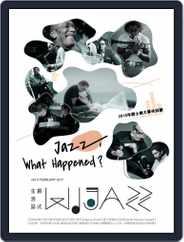 WIJAZZ 爵式生活誌 (Digital) Subscription March 10th, 2017 Issue