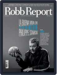 ROBB REPORT - España Magazine (Digital) Subscription May 1st, 2017 Issue