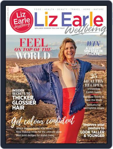 Liz Earle Wellbeing (Digital) March 1st, 2019 Issue Cover