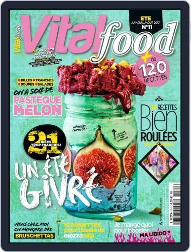 Vital Food (Digital) June 1st, 2017 Issue Cover