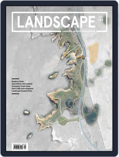 Landscape Architecture Australia (Digital) February 1st, 2015 Issue Cover