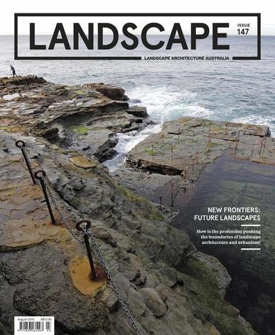 Landscape Architecture Australia (Digital) August 2nd, 2015 Issue Cover