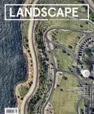 Landscape Architecture Australia (Digital) Subscription February 1st, 2016 Issue