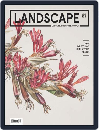 Landscape Architecture Australia (Digital) May 1st, 2017 Issue Cover