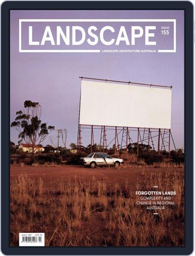 Landscape Architecture Australia (Digital) August 1st, 2017 Issue Cover