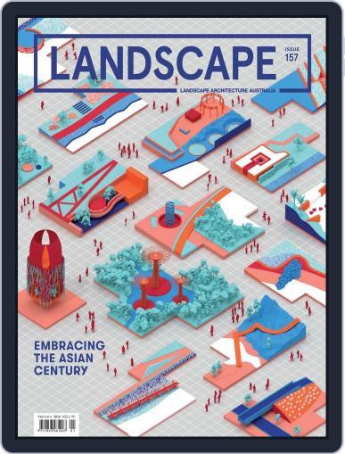 Landscape Architecture Australia (Digital) February 1st, 2018 Issue Cover