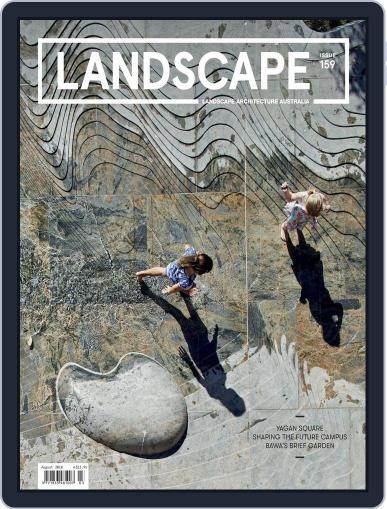 Landscape Architecture Australia August 1st, 2018 Digital Back Issue Cover