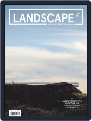 Landscape Architecture Australia (Digital) February 1st, 2019 Issue Cover