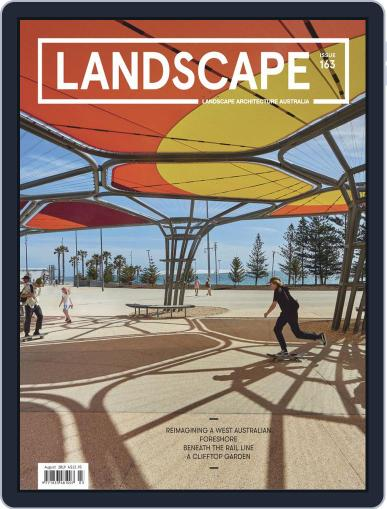 Landscape Architecture Australia (Digital) August 1st, 2019 Issue Cover