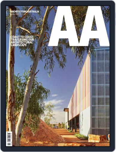Architecture Australia (Digital) January 1st, 2017 Issue Cover