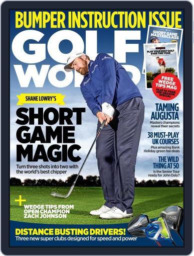 Golf World United Kingdom (Digital) April 7th, 2016 Issue Cover