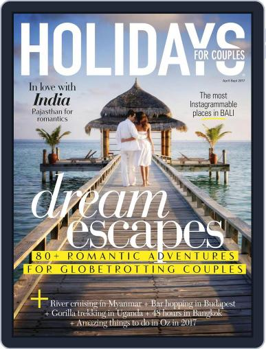 Holidays for Couples (Digital) April 1st, 2017 Issue Cover