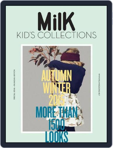 Milk Kid's Collections (Digital) July 3rd, 2015 Issue Cover