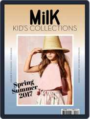 Milk Kid's Collections (Digital) Subscription January 1st, 2017 Issue