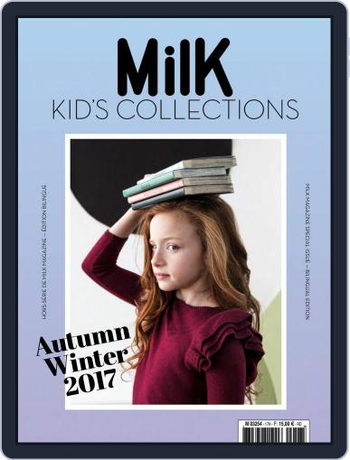 Milk Kid's Collections (Digital) June 1st, 2017 Issue Cover
