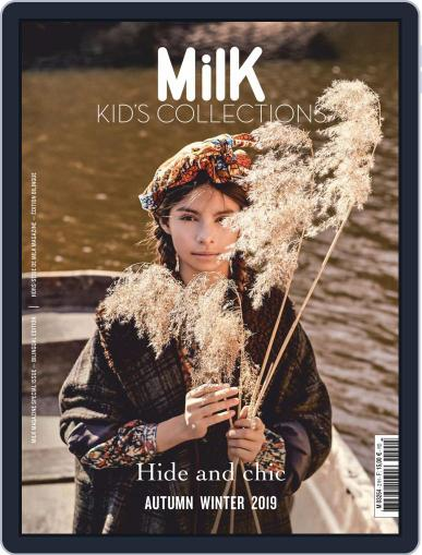 Milk Kid's Collections (Digital) June 1st, 2019 Issue Cover